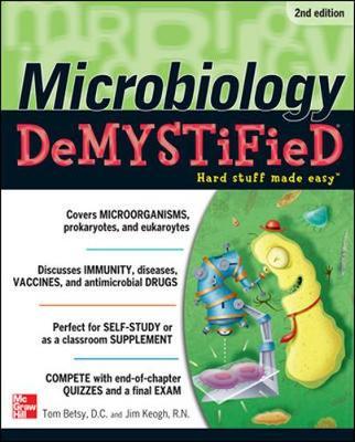 Microbiology Demystified 2/E