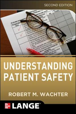 Understanding Patient Safety 2/E