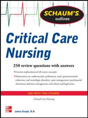 Schaums Outline Of Critical Care Nursing