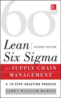 Lean Six Sigma for Supply Chain Management 2/E