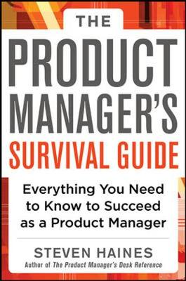 Product Managers Survival Guide