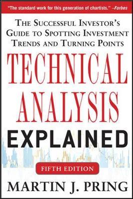 Technical Analysis Explained, 5/E