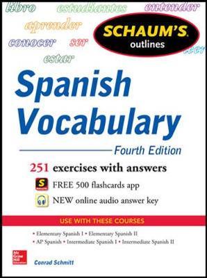 Schaums Outline of Spanish Vocabulary 4/E