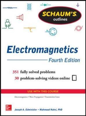 Schaums Outline of Electromagnetics 4/E