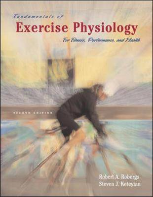 Fundamentals of Exercise Physiology: For Fitness, Performance, and Health: With Ready Notes