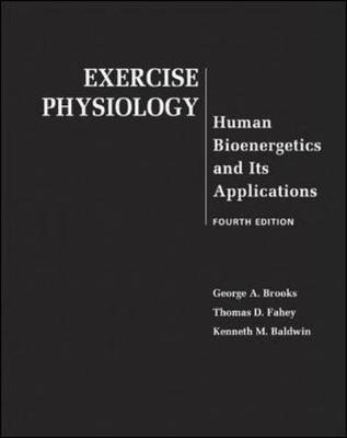 Exercise Physiology:Human Bioenergetics And Its Applications
