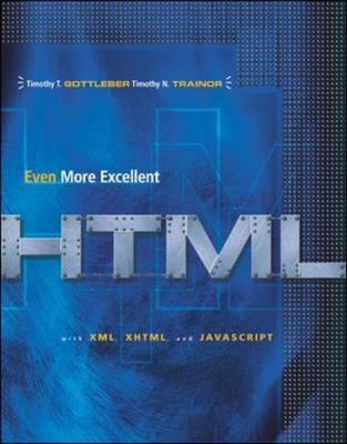 Even More Excellent HTML with Reference Guide