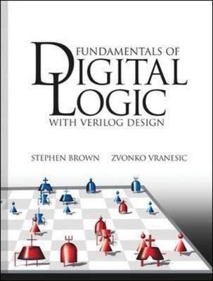 Fundamentals of Digital Logic: With Verilog Design