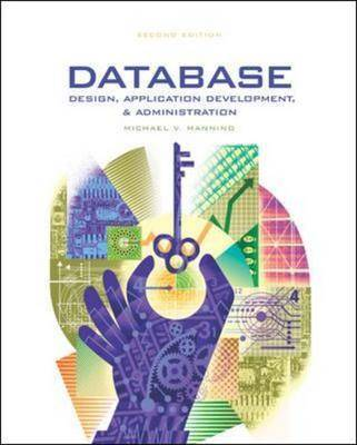 Database Design, Application and Administration: With ER Assistant