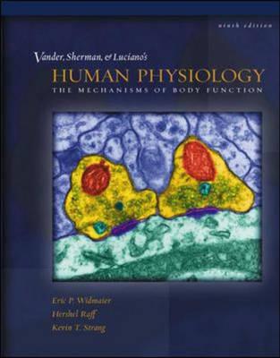 Human Physiology: The Mechanisms Of Body Func 9ed + Cd