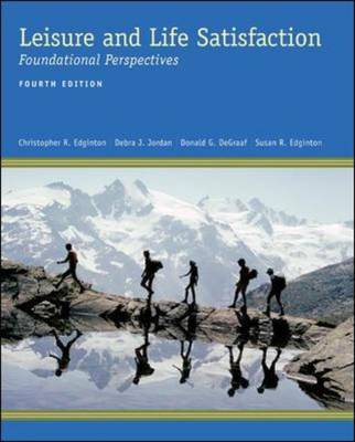Leisure and Life Satisfaction: Foundational Perspectives