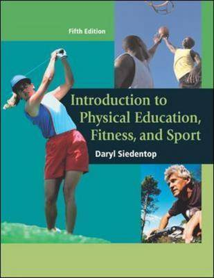 Introduction to Physical Education, Fitness, and Sport: AND PowerWeb/OLC Bind-in Passcard