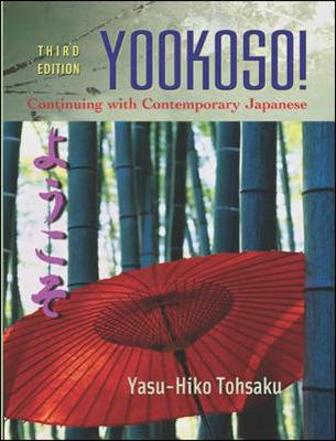 Yookoso! Continuing with Contemporary Japanese