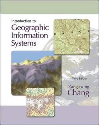 Introduction To Geographic Information Systems 3ed