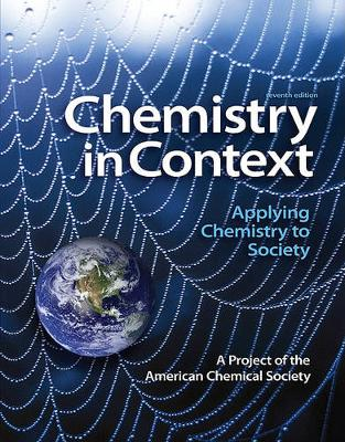 Chemistry in Context: Applying Chemistry to Society