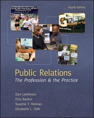 Public Relations: The Profession And The Practice