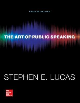 The Art of Public Speaking 12th Edition