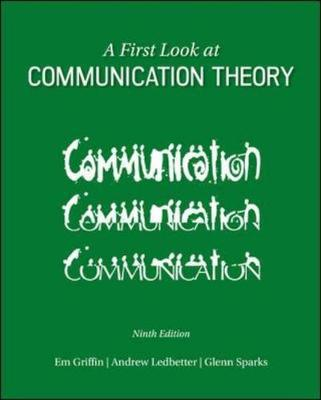 A First Look At Communication Theory