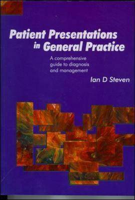 Patient Presentations In General Practice: A Comprehensive G