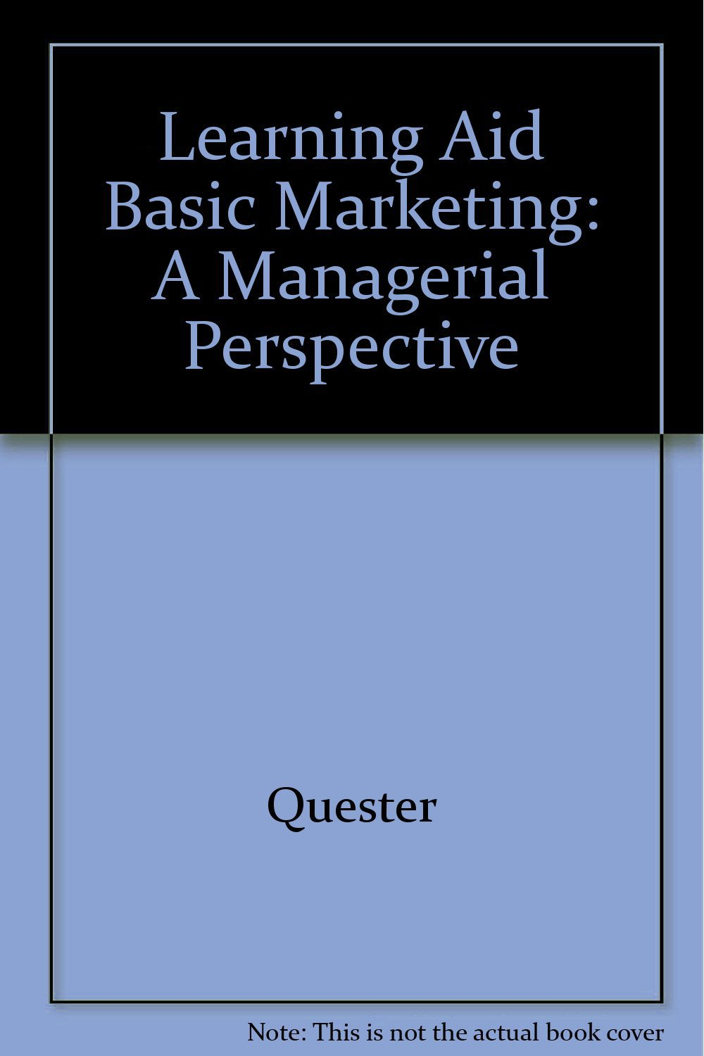 Learning Aid Basic Marketing: A Managerial Perspective