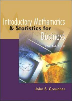 Introductory Mathematics and Statistics for Business
