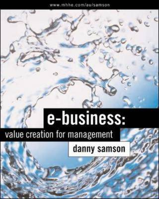 E Business: Value Creation for Management