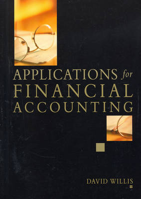Applications for Financial Accounting: Plus Workbook, 2 Vol Set
