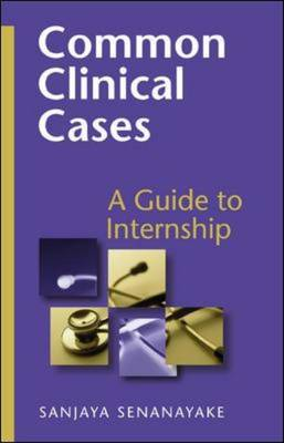 Common Clinical Cases: A Guide to Internship