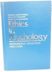 Ethics in Psychology: Professional Standards and Cases