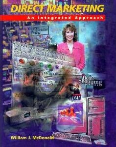 Direct Marketing: An Integrated Approach: Includes Software