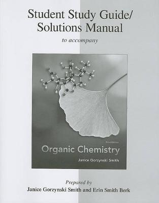 Student Study Guide/Solutions Manual to Accompany Organic Chemistry