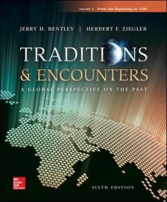 TRADITIONS and ENCOUNTERS VOL 1 FROM THE BEGINNING TO 1500
