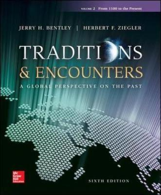 TRADITIONS and ENCOUNTERS V2 FROM 1500 TO THE PRESENT