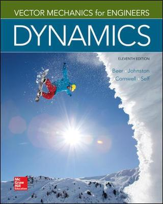 Vector Mechanics For Engineers: Dynamics, 11 Edition
