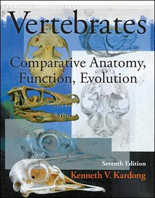 Vertebrates: Comparative Anatomy Function Evolution