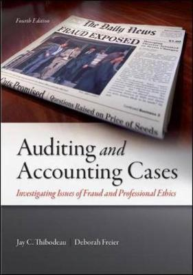AUDITING AND ACCOUNTING CASES: INVESTIGATING ISSUES FRAUD and PROFESSIONAL ETHICS
