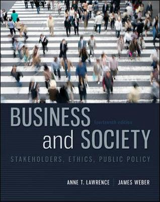 Business And Society: Stakeholders Ethics Public Policy