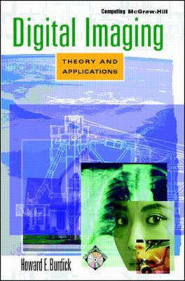 Digital Imaging: Theory and Applications