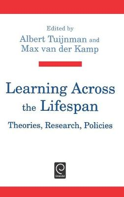 Learning Across the Lifespan: Theories, Research, Policies