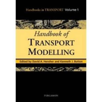 Handbook of Transport Modelling
