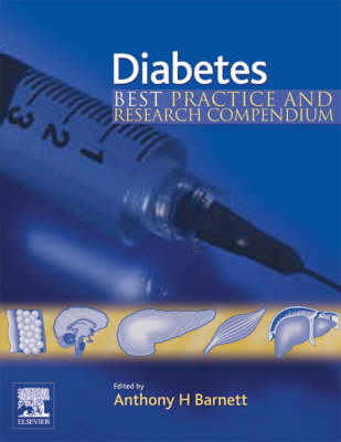 Diabetes: Best Practice and Research Compendium