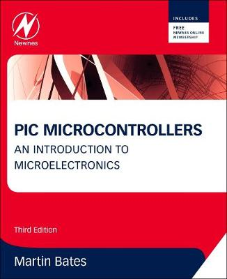 PIC Microcontrollers: An Introduction to Microelectronics