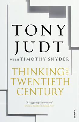 Thinking the Twentieth Century
