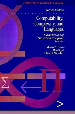 Computability, Complexity and Languages: Fundamentals of Theoretical Computer Science