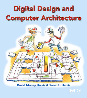 Digital Design and Computer Architecture: From Gates to Processors