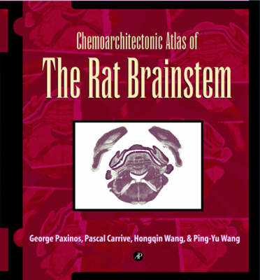 Chemoarchitectonic Atlas of the Rat Brainstem