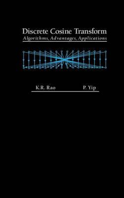 Discrete Cosine Transform: Algorithms, Advantages, Applications