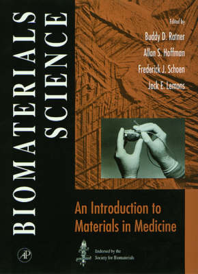 Biomaterials Science: An Intro To Materials In Medicine
