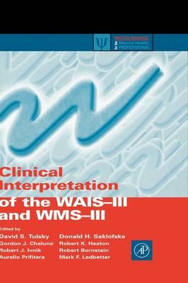 Clinical Interpretation of the WAIS-III and WMS-III