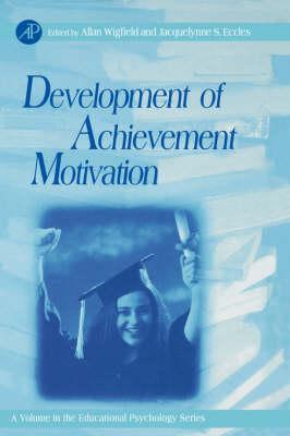 Development of Achievement Motivation